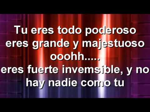 Karaoke Eres todo poderoso Danilo Montero