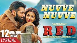 Nuvve Nuvve lyrical video from RED - Ram Pothineni, Malvik..