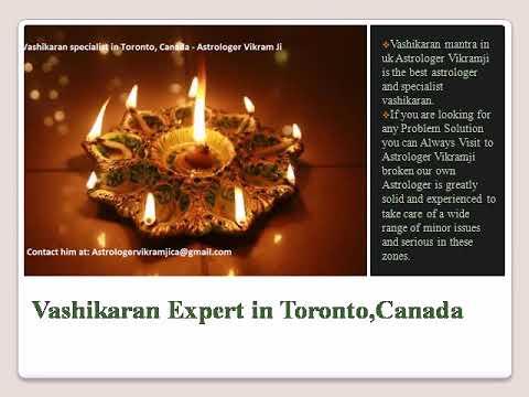 Vashikaran Specialist in Toronto, Canada