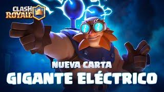 Clash Royale: NUEVA CARTA ⚡ GIGANTE ELÉCTRICO