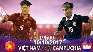 Trực Tiếp : Việt Nam vs Campuchia | Vòng loại Asian Cup 2019