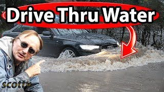 Why It's Dumb to Drive Through Water (Fail)