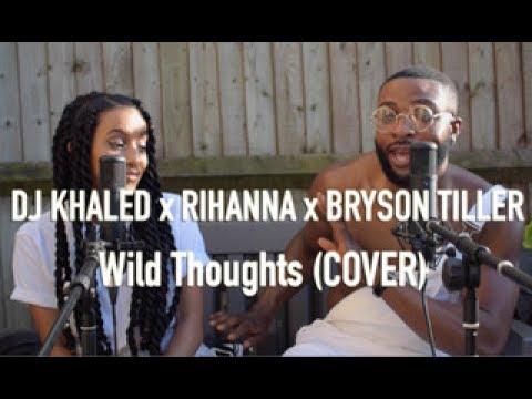DJ Khaled - Wild Thoughts ft. Rihanna, Bryson Tiller (Cover by J-Sol & Meron Addis)