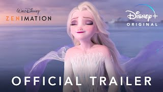 Zenimation | Official Trailer | Disney+