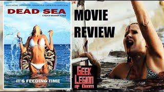 DEAD SEA ( 2014 ) B-Movie Review