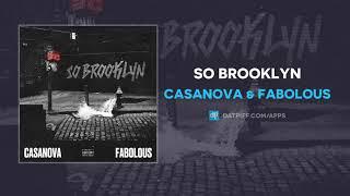 Casanova & Fabolous - So Brooklyn (AUDIO)