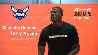Charlotte Hornets Terry Rozier Workout W/ Ant Wells