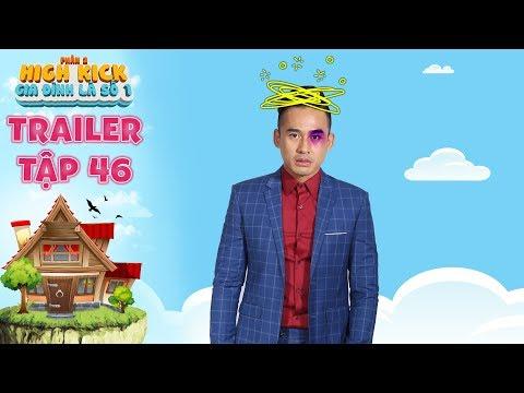 Gia đình là số 1 Phần 2 | trailer tập 46: Minh Ngọc bầm mắt vì gây sự nhầm