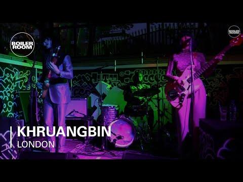 Khruangbin Boiler Room London Live Set