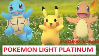 Pokemon Light Platinum : Let's Play Pokemon Go