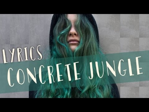 Au/Ra - Concrete Jungle (Lyrics)