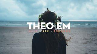 Theo Em - Hale ft. SDP n' Psycho5「Lyrics」