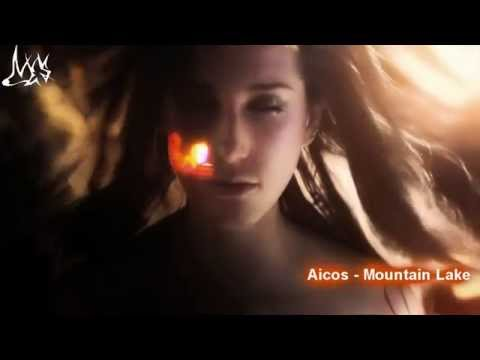 Aicos - Mountain Lake [FSOE] [Ces video]