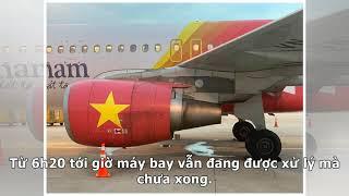 Xôn xao clip chuyến bay Vietjet tiếp tục gặp sự cố ở Nội Bài, tất cả hành khách được yêu cầu xuốn...