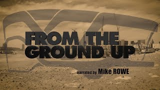 """From The Ground Up - Ep. 1: """"More Than Just A Building"""""""