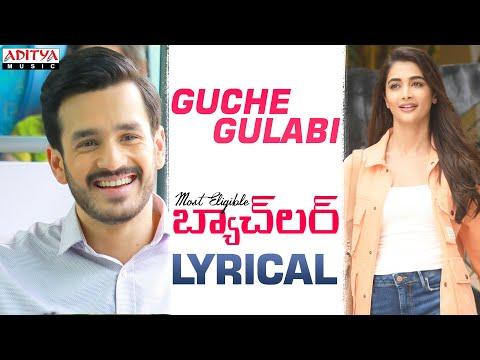 Guche Gulabi lyrical song from Most Eligible Bachelor ft. Akhil Akkineni, Pooja Hegde