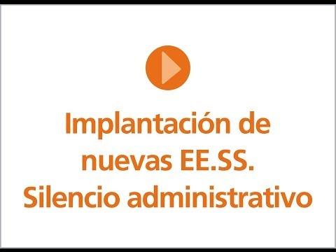 Implantación de nuevas EE.SS. y silencio administrativo