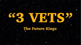 the-future-kingz-3-vets-lyrics-walk-up-in-dat-bit-too-clean-i%e2%80%99m-froze-we-are-lyrics.jpg