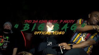 """Tmo Da King - """"Big Bag"""" Feat. P Nasty (Official Video) 