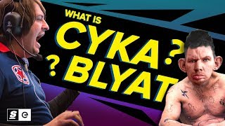 What is Cyka Blyat? How a Russian Expletive Became CS:GO's Preeminent Meme