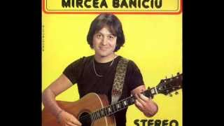 Mircea Baniciu - Vara la tara - 1981 - versiunea originala