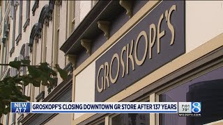 Groskopf's closing downtown GR store after 137 years