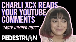 Charli XCX Reacts To Her Wildest YouTube Comments
