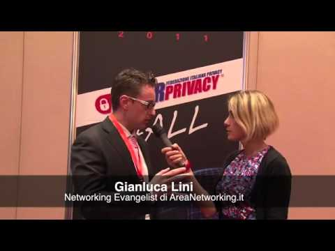 Cos'è il Networking? Gianluca Lini di AreaNetworking.it all'IP Security Forum 2011