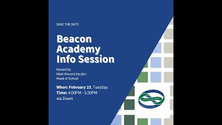 Beacon Academy Information Session (February 23, 2021)