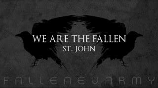 We Are The Fallen - St. John