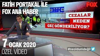 Para cezaları 9 ay sonra geldi... 7 Ocak 2020 Fatih Portakal ile FOX Ana Haber