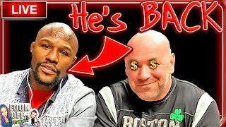 🔴 FLOYD MAYWEATHER TEASES SPECTACULAR EVENT WITH DANA WHITE + MMA NEWS!