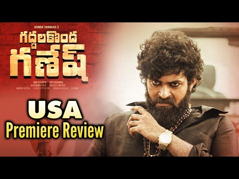 Gaddalakonda Ganesh Movie USA Premiere Review