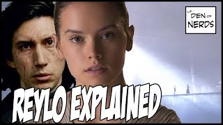Reylo Explained - Kylo Ren & Rey?   Star Wars The Last Jedi Theory Breakdown
