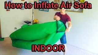 How to Inflate Air Lounger, Lazy Bag, Inflatable Sofa INDOOR