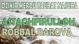 Dzikir Taubatan Nasuha - MP3HAYNHAT COM