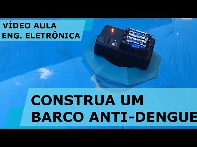 CONSTRUA UM BARCO AUTÔNOMO ANTI-DENGUE | Vídeo Aula #159