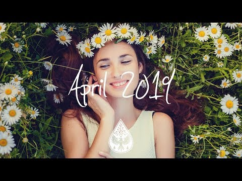 Indie/Pop/Folk Compilation - April 2019 (1½-Hour Playlist)