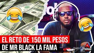 EL RETO DE 150 MIL PESOS A MR BLACK LA FAMA SI RESPONDE 5 PREGUNTAS (LA MEJOR ENTREVISTA)