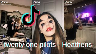 twenty one pilots - Heathens TikTok Compilation