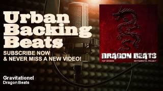 Dragon Beats - Gravitationel - URBAN BACKING BEATS