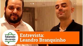 Entrevista com Leandro Branquinho