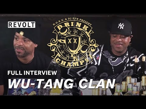 Wu Tang Clan   Drink Champs (Full Episode)