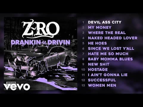 Z-Ro - Devil Ass City (Audio)