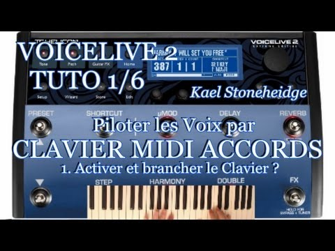 Voicelive 2 - Tuto 1/6 Français - Piloter Voix - Clavier Midi ACCORDS - 1. Brancher le Clavier