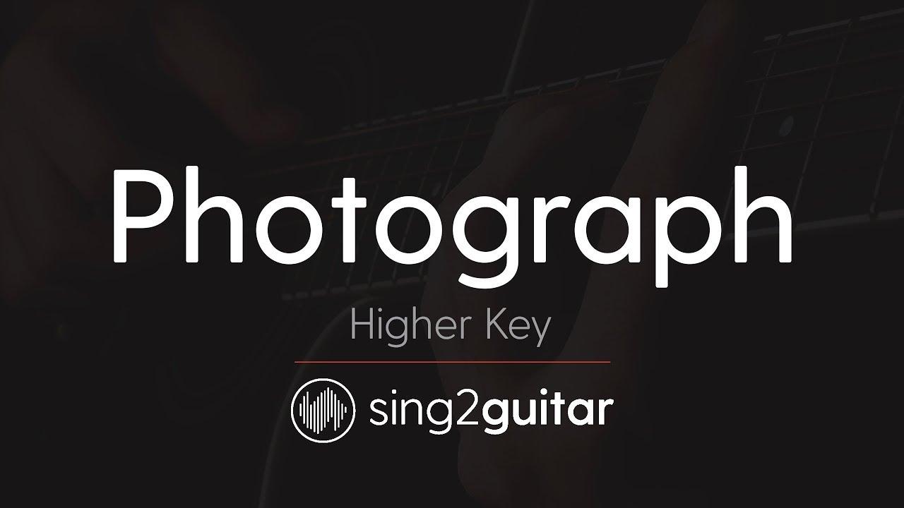 Photograph (Higher Key - Acoustic Guitar Karaoke) Ed Sheeran