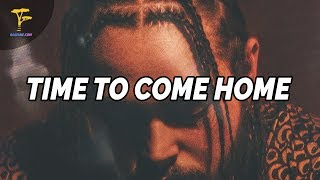 """[FREE] Post Malone Type Beat -  """"Time To Come Home"""" 