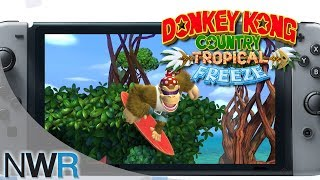 Donkey Kong Country Tropical Freeze (Switch) Trailer