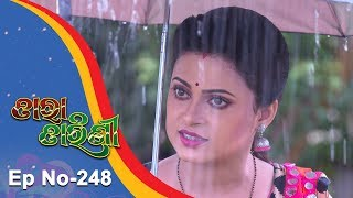 Tara Tarini | Full Ep 248 | 21st August 2018 | Odia Serial - TarangTV