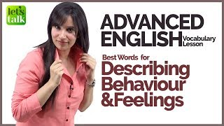 Advanced English Speaking Vocabulary - Study Behaviour & Feelings Words - Learn English @ Michelle